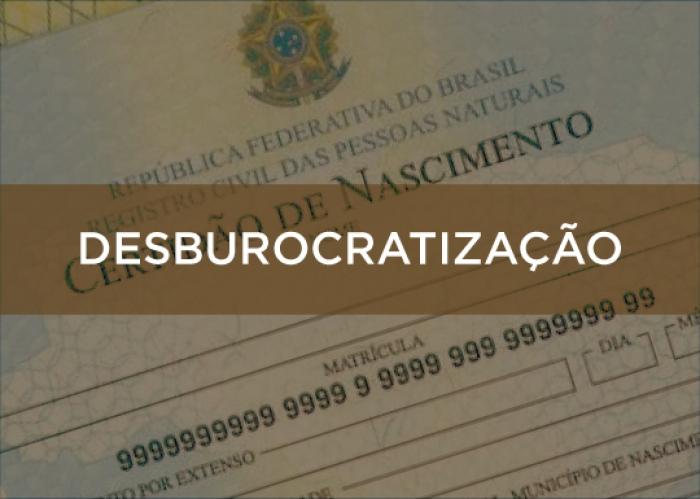 Resultado de imagem para DESBUROCRATIZAÇÃO | Cartórios passam a retificar Registro Civil sem a necessidade de processo judicial